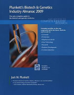 Plunkett's Biotech and Genetics Industry Almanac 2009 : Biotech and Genetics Industry Market Research, Statistics, Trends and Leading Companies - Jack W. Plunkett