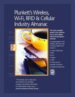 Plunkett's Wireless, Wi-fi, RFID and Cellular Industry Almanac 2010 : Wireless, Wi-fi, RFID and Cellular Industry Market Research, Statistics, Trends and Leading Companies - Jack W. Plunkett