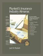 Plunkett's Insurance Industry Almanac 2010 : Insurance Industry Market Research, Statistics, Trends and Leading Companies - Jack W. Plunkett