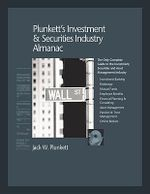 Plunkett's Investment and Securities Industry Almanac 2010 : The Only Complete Guide to the Investment, Securities and Asset Management Industries - Jack W. Plunkett