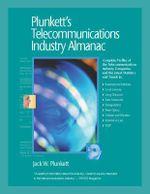 Plunkett's Telecommunications Industry Almanac 2011 : Telecommunications Industry Market Research, Statistics, Trends & Leading Companies - Jack W. Plunkett