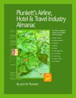 Plunkett's Airline, Hotel & Travel Industry Almanac 2011 : Airline, Hotel & Travel Industry Market Research, Statistics, Trends & Leading Companies - Jack W. Plunkett