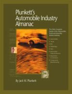 Plunkett's Automobile Industry Almanac 2011 : Automobile, Truck and Specialty Vehicle Industry Market Research, Statistics, Trends & Leading Companies - Jack W. Plunkett