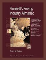 Plunkett's Energy Industry Almanac 2011 : Energy Industry Market Research, Statistics, Trends & Leading Companies - Jack W. Plunkett