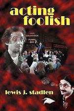 Acting Foolish - Lewis J Stadlen