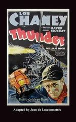 Thunder - Starring Lon Chaney (Hardback)