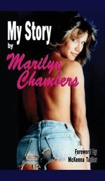 My Story by Marilyn Chambers (Hardback) - Marilyn Chambers