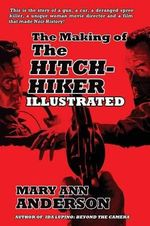 The Making of the Hitch-Hiker Illustrated - Mary Ann Anderson