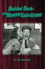 Behind Sach : The Huntz Hall Story - Jim Manago