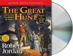Great Hunt : The Wheel of Time - Robert Jordan