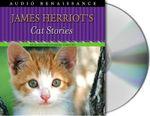James Herriot's Cat Stories - James Herriot
