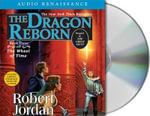 Dragon Reborn : The Wheel of Time - Robert Jordan