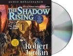 Shadow Rising : The Wheel of Time - Robert Jordan