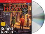 The Fires of Heaven : Wheel of Time - Professor Robert Jordan