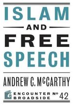 Islam and Free Speech - Andrew C. McCarthy