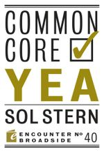 Common Core : Yea & Nay - Sol Stern