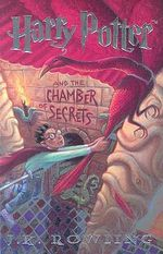 Harry Potter and the Chamber of Secrets : Harry Potter - J. K. Rowling