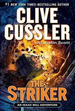 The Striker : Isaac Bell Adventures - Clive Cussler