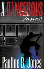 A Dangerous Dance - Pauline B. Jones