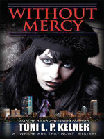 Without Mercy : A 'Where are They Now?' Mystery - Toni L. P. Kelner