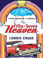 Fifty-Seven Heaven : Fifty-Seven Heaven - Lonnie Cruse