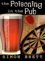 The Poisoning in the Pub : Five Star First Edition Mystery - Simon Brett