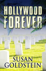Hollywood Forever - Susan T Goldstein