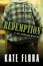 Redemption : Joe Burgess Mysteries - Kate Flora