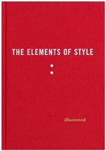 The Elements of Style  : Illustrated  - William Strunk, Jr.