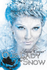 Our Lady Of The Snow - Louise Cooper