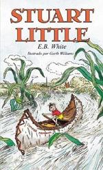 Stuart Little / Stuart Little - E B White