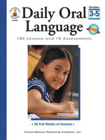 Daily Oral Language, Grades 3 - 5 : 180 Lessons and 18 Assessments - Gregg O. Byers