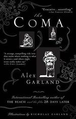 The Coma - Alex Garland