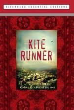 The Kite Runner : Riverhead Essential Editions - Khaled Hosseini