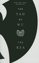 The Tao of Wu : Where the Law of Attraction Assembles All Cooperat... - The RZA