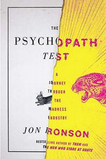 The Psychopath Test : A Journey Through the Madness Industry - Jon Ronson
