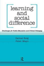 Learning and Social Difference : Challenges for Public Education and Critical Pedagogy - Peter Mayo