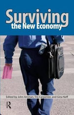 Surviving the New Economy - John Amman