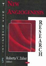 New Angiogenesis Research