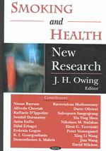 Smoking and Health : New Research :  New Research