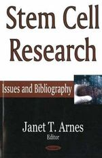 Stem Cell Research : Issues and Bibliography