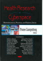 Health Research in Cyberspace : Methodoligical, Practical and Personal Issues :  Methodoligical, Practical and Personal Issues
