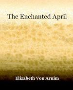 The Enchanted April (1922) - Elizabeth Von Arnim
