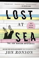 Lost at Sea : The Jon Ronson Mysteries - Jon Ronson