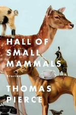 Hall of Small Mammals : Stories - Professor Thomas Pierce