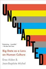 Uncharted : Big Data as a Lens on Human Culture - Erez Aiden