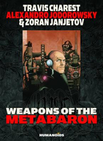 Weapons of the Metabaron - Alexandro Jodorowsky