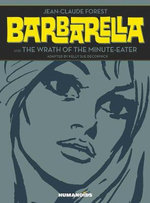 Barbarella & the Wrath of the Minute-Eater - Jean-Claude Forest