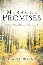 Miracle Promises - Roger Wayne