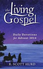 Daily Devotions for Advent 2014 - R Scott Hurd